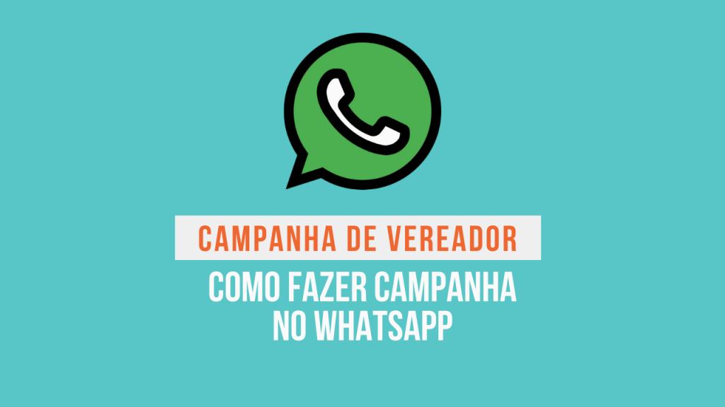 campanha para vereador whatsapp