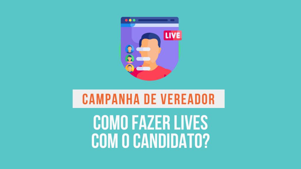 campanha para vereador live